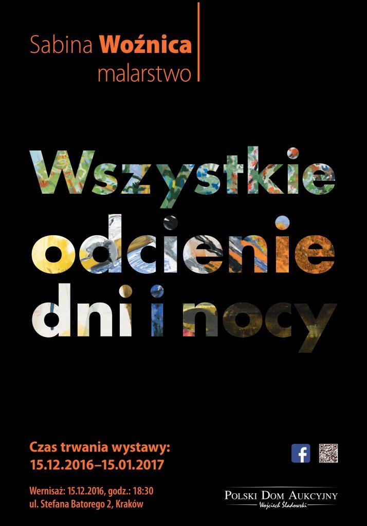 Sabina Woźnica. Plakat wystawy Wszystkie odcienie dni i nocy